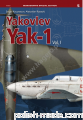 Monographs Spec. 05 - Yak-1 Vol.I